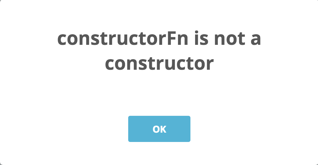 constructorFn is not a constructor